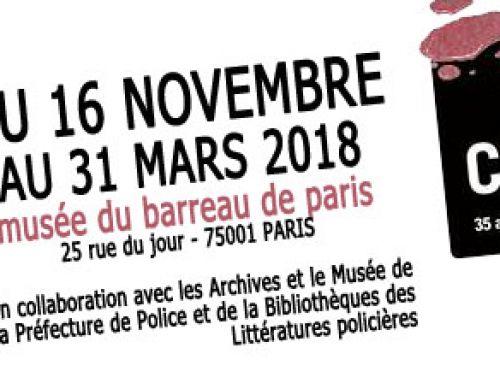 Exposition Pièces à Conviction – 16 novembre 2017-31 mars 2018