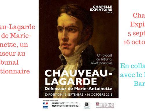 Exposition «Chauveau-Lagarde avocat de Marie-Antoinette, un défenseur au Tribunal révolutionnaire» – Chapelle expiatoire