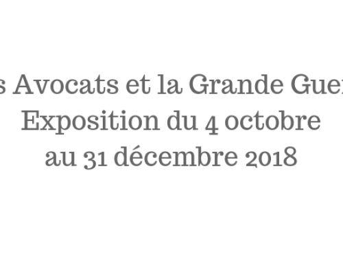 «Les Avocats et la Grande Guerre» – Exposition du 4 octobre au 31 décembre 2018