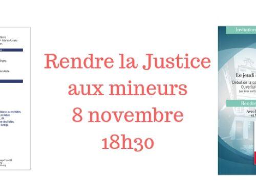 «Rendre justice aux mineurs» – audition 8 novembre – 18h30