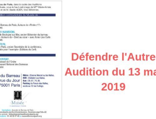 Défendre l'Autre – Audition du 13 mai 2019