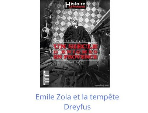 Emile Zola et le tempête Dreyfus – Hors-série La Provence