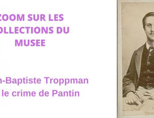 Zoom sur Jean-Baptiste Troppman ou le crime de Pantin