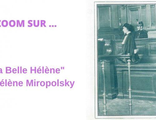 Zoom sur Me Hélène Miropolsky – «La Belle Hélène»-