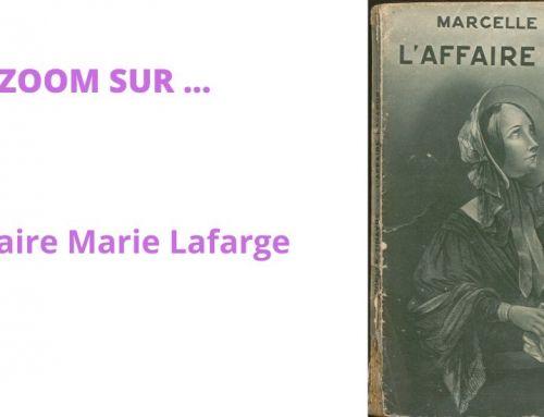 Zoom sur l'Affaire Marie Lafarge