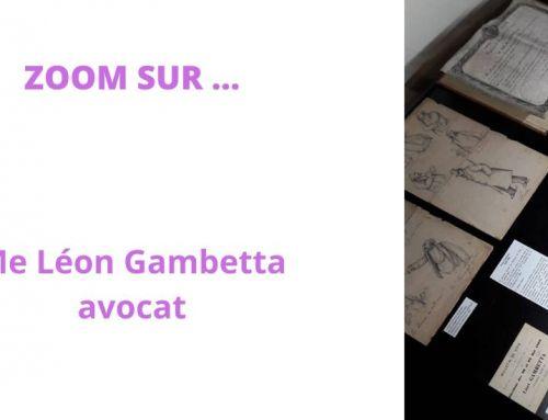 Zoom sur Léon Gambetta, avocat