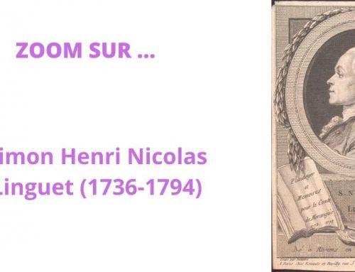 Zoom sur Simon Nicolas Henri Linguet (1736-1794)