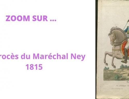 Le procès du Maréchal Ney – 1815