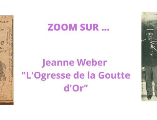 Jeanne Weber,«L'Ogresse de la Goutte d'Or»