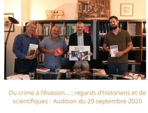 « Du crime à l'évasion… : regards d'historiens et de scientifiques » Audition du 29 septembre 2020