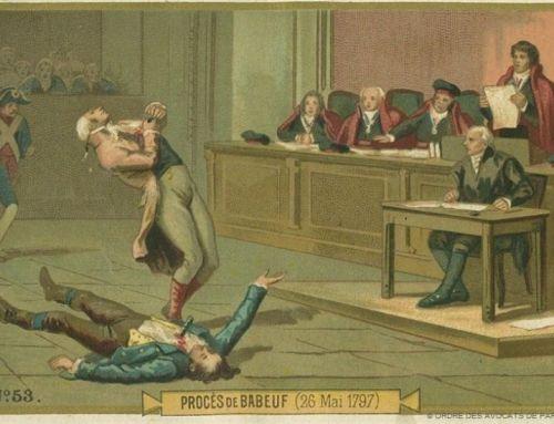 Zoom sur le procès de Babeuf (26 mai 1797)